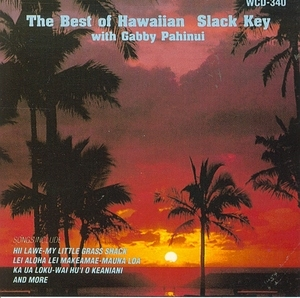The Best Of Hawaiian Slack Key With Gabby Pahinui album cover