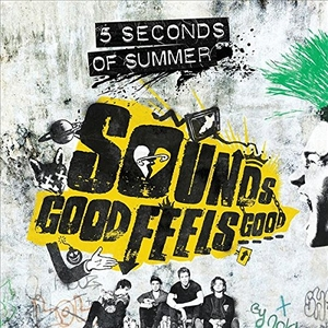 Sounds Good Feels Good (Deluxe Edition) album cover