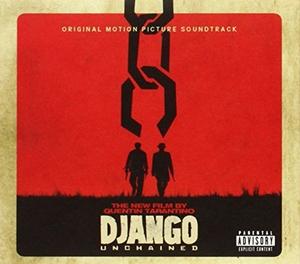 Quentin Tarantino's Django Unchained: Original Motion Picture Soundtrack album cover