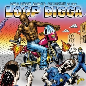 Medicine Show No. 5: History Of The Loop Digga,  1990-2000 album cover