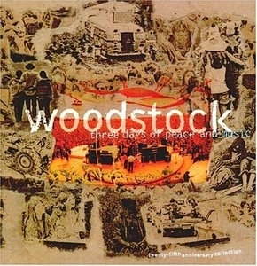 Woodstock: Three Days Of Peace And Music album cover