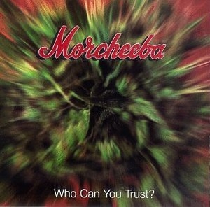 Who Can You Trust? album cover