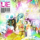 Let Your Body Take Over album cover
