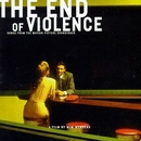 The End Of Violence: Song... album cover