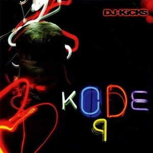 DJ-Kicks: Kode9 album cover