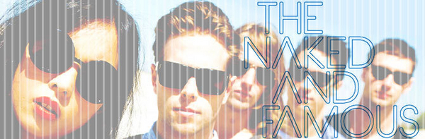 The Naked And Famous featured image