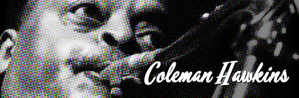 Coleman Hawkins featured image