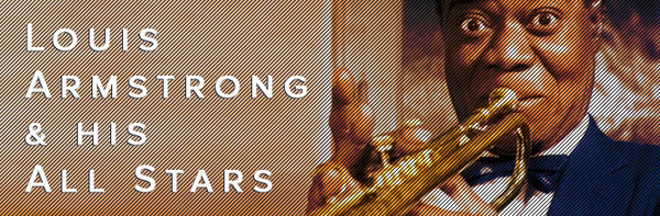 Louis Armstrong & His All Stars featured image