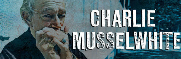 Charlie Musselwhite featured image