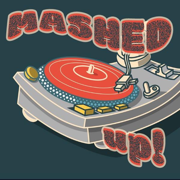Mashed Up!
